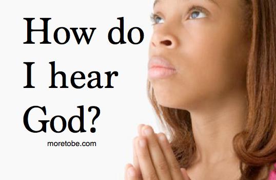 How do I hear God?
