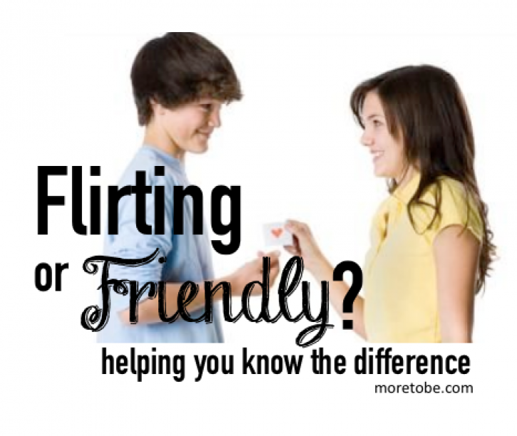 Flirting or Friendly: How can I know?