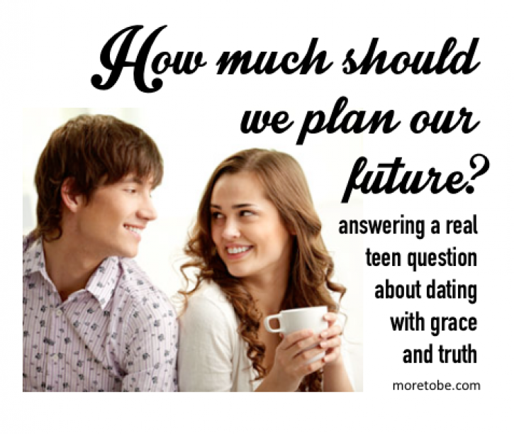 Should my boyfriend and I plan our future?
