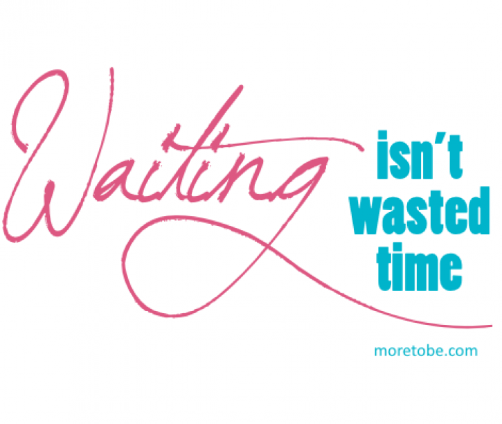 Waiting Time isn't Wasted Time