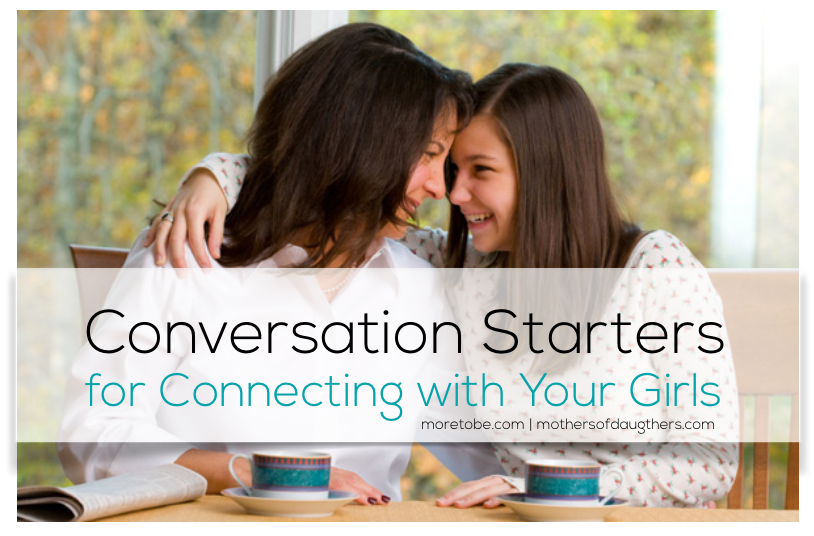 Connecting with Your Girls