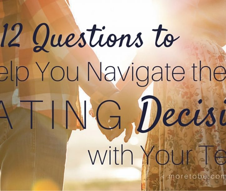 12 Questions to Help You Navigate the Dating Discussion with Your Teen
