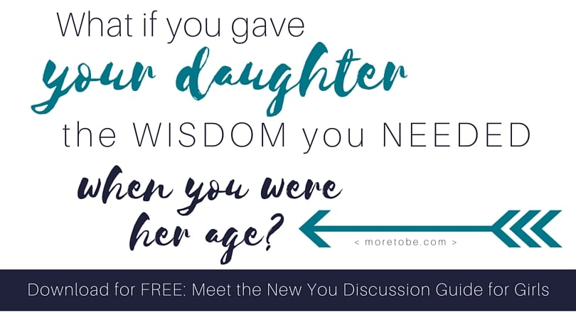 What if you gave your daughter the wisdom you needed at her age?