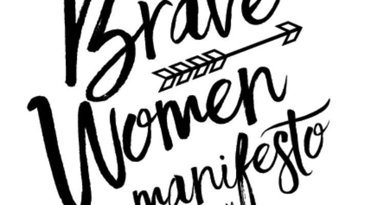 The #BRAVEWomen Manifesto