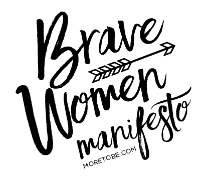 Brave Women Manifesto