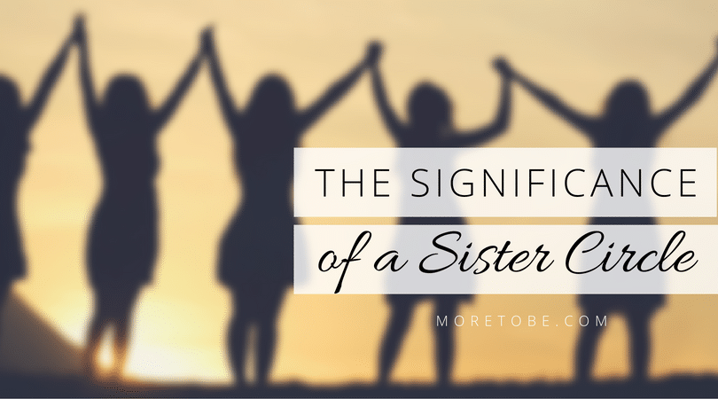 The Significance of a Sister Circle