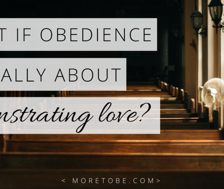 When Obedience is Love