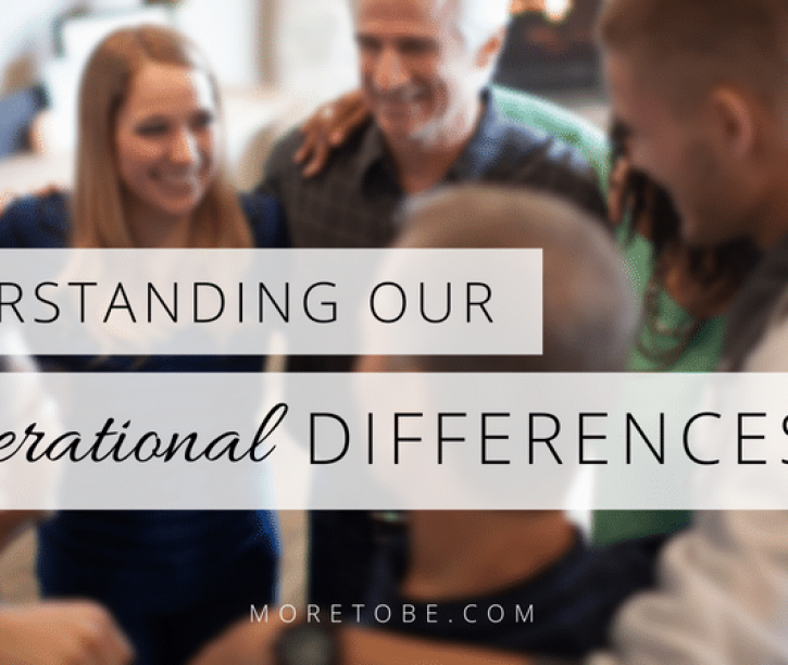 Understanding Generational Differences {Part 1}