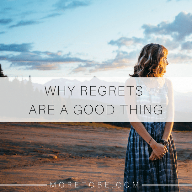 Why Regrets are a Good Thing