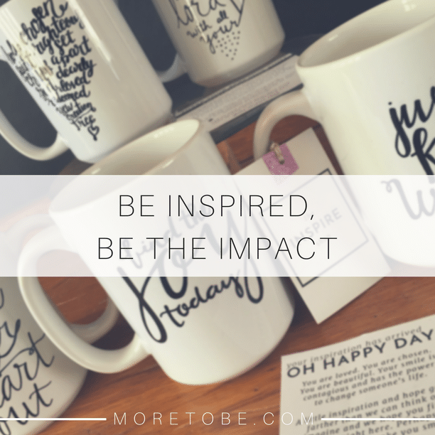 Be Inspired, Be the Impact