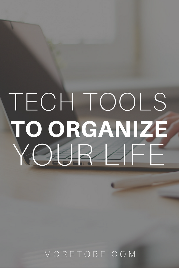 Tech Tools to Organize Your Life