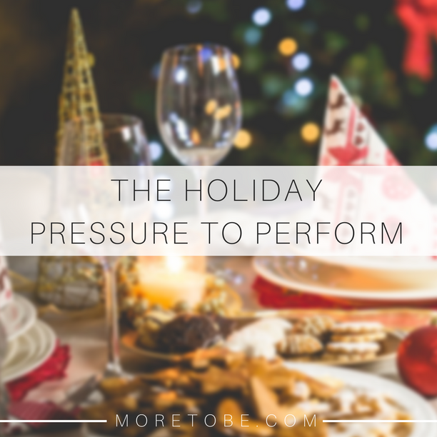 The Holiday Pressure to Perform