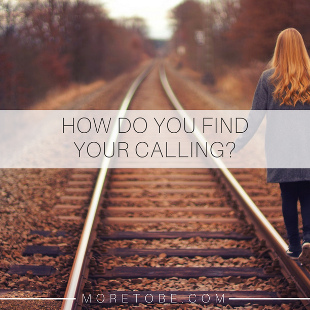 How do you find your calling?