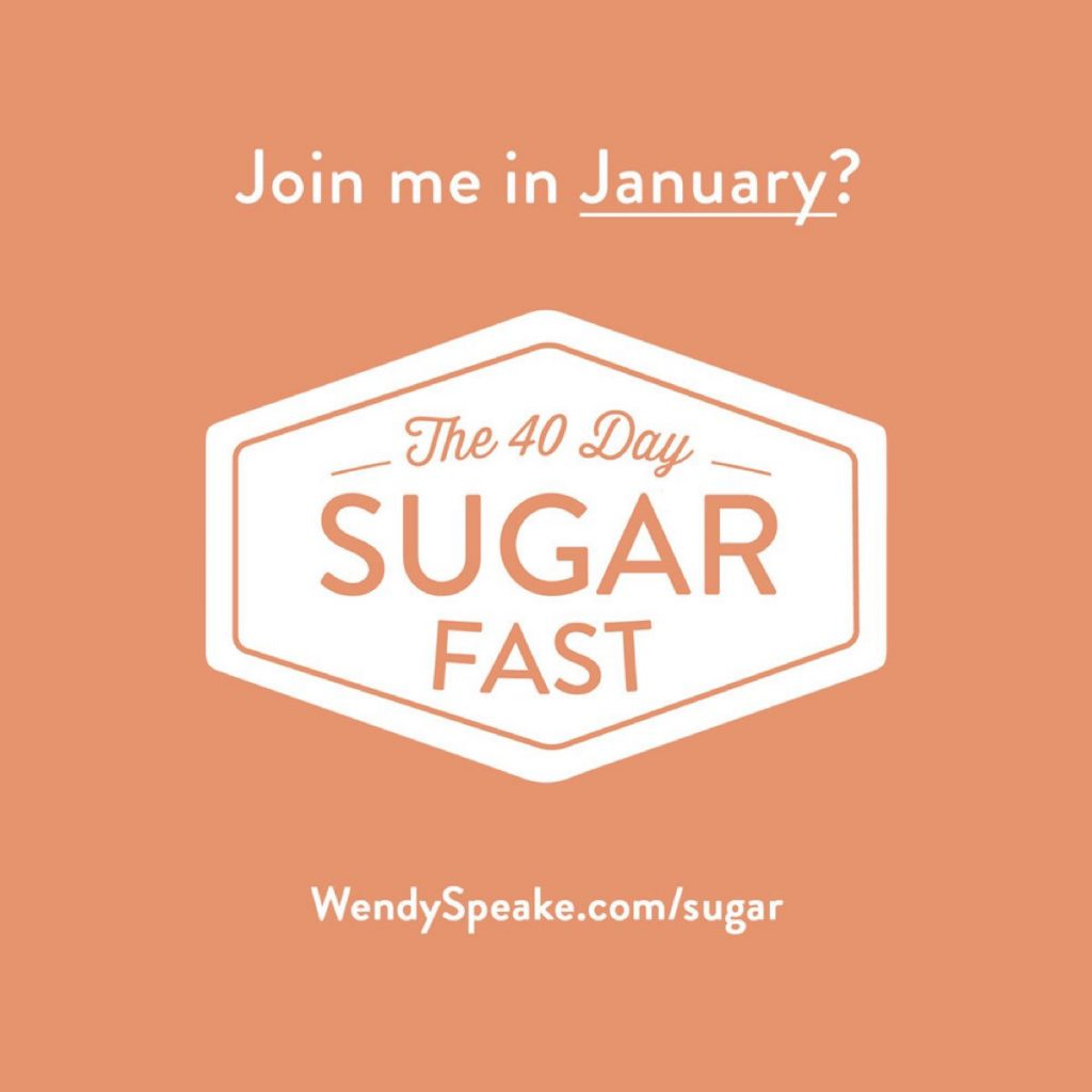The 40 Day Sugar Fast with Wendy Speake