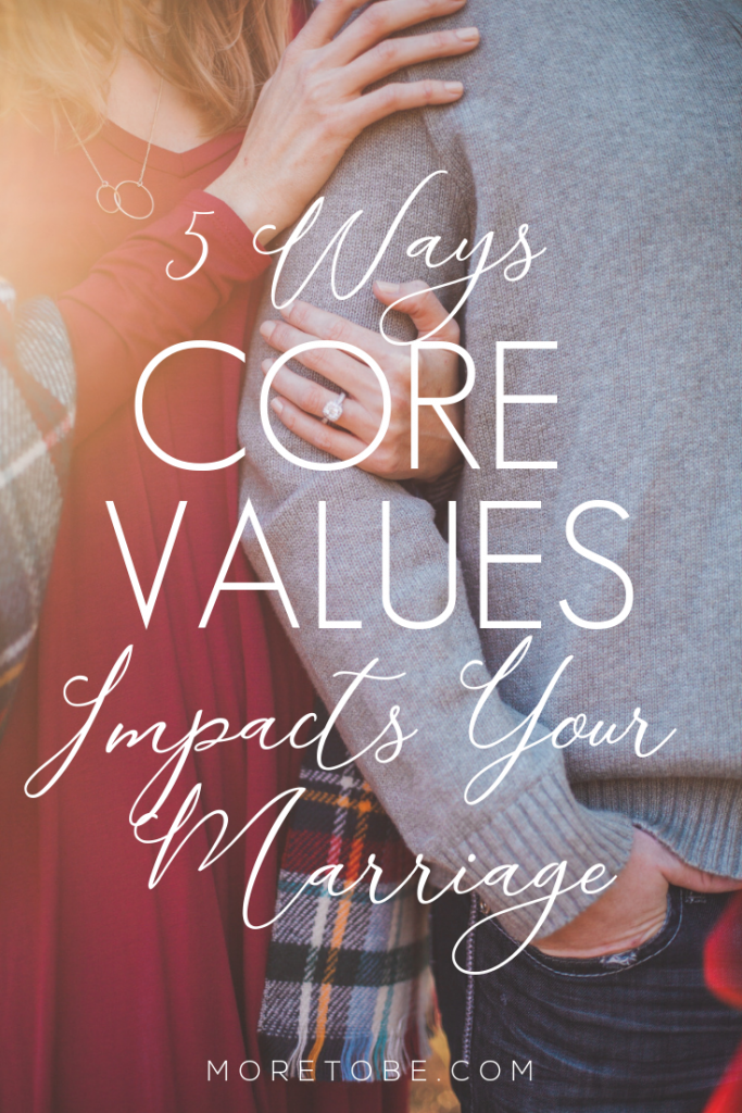 5 Ways Core Values Impacts Your Marriage #moretobe #coaching #marriage
