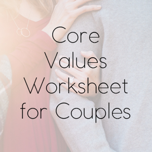 Core Values Worksheet for Couples