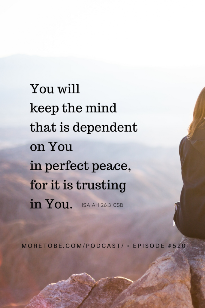 You will keep the mind that is dependent . . .