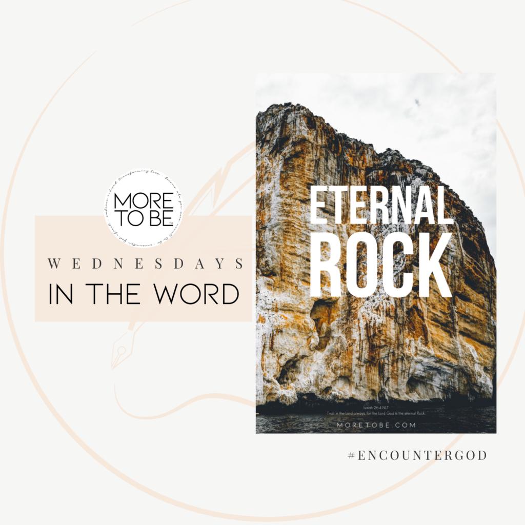 Eternal Rock   Encounter God #12