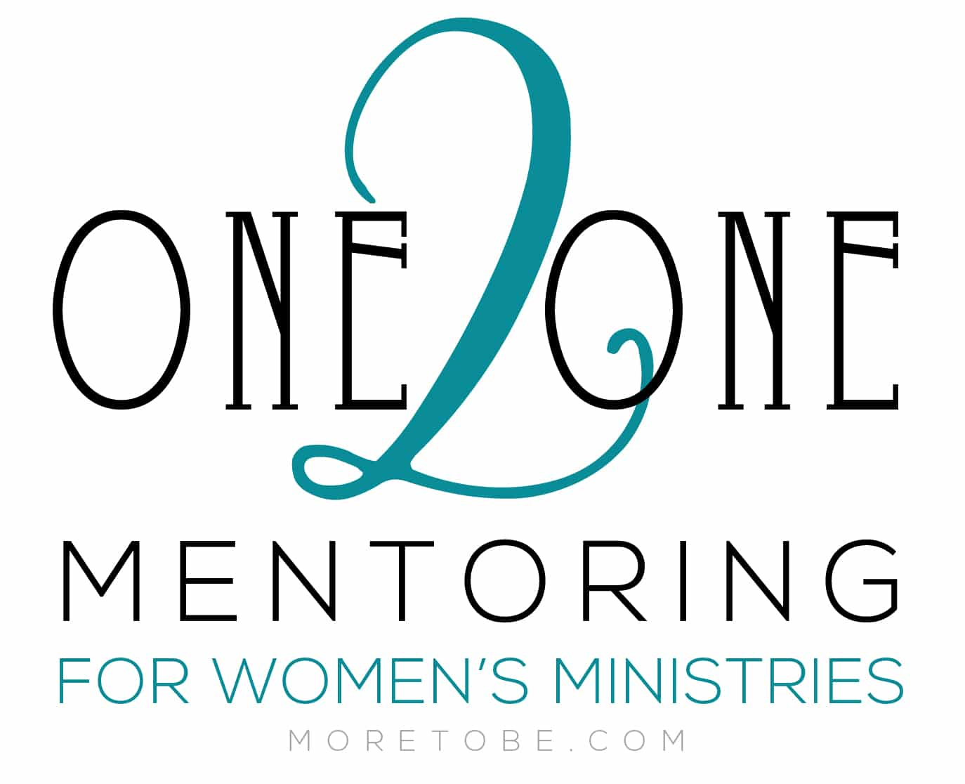 One2One Mentoring for Women's Ministries